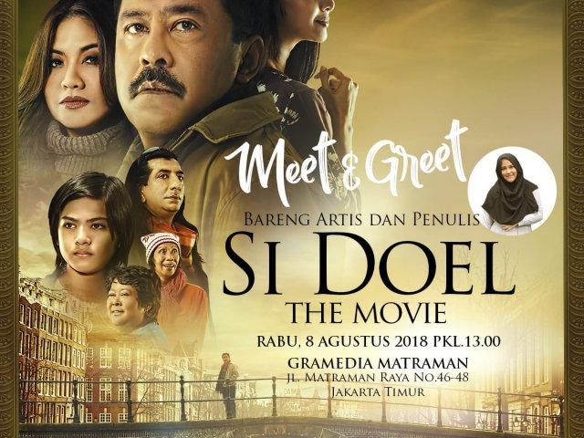 Meet and Greet Bareng Artis dan Penulis film Si Doel The Movie