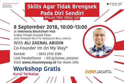Workshop : Skills Agar Tidak Brengsek Pada Diri Sendir