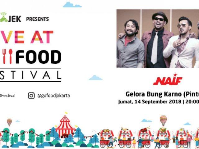 NAIF di Live at GO-FOOD Festival Gelora Bung Karno