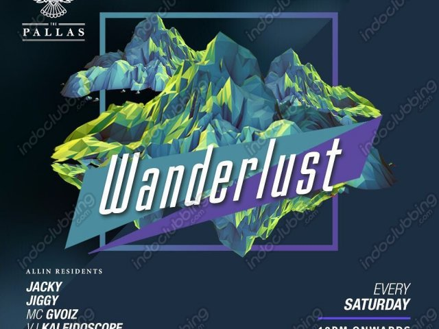 Wanderlust - Every Saturday
