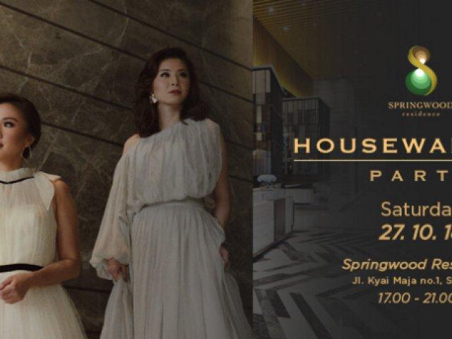 SPRINGWOOD HOUSEWARMING PARTY