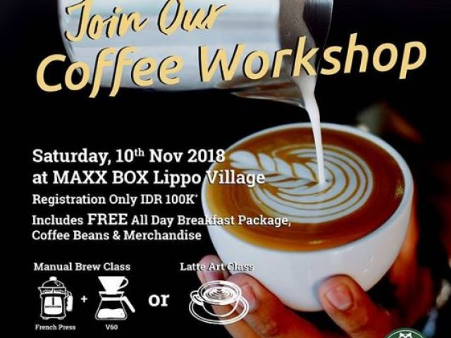 Coffee Workshop dari Maxx Coffee