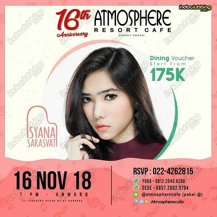 Atmosphere 16th Anniversary - Syana Sarasvati
