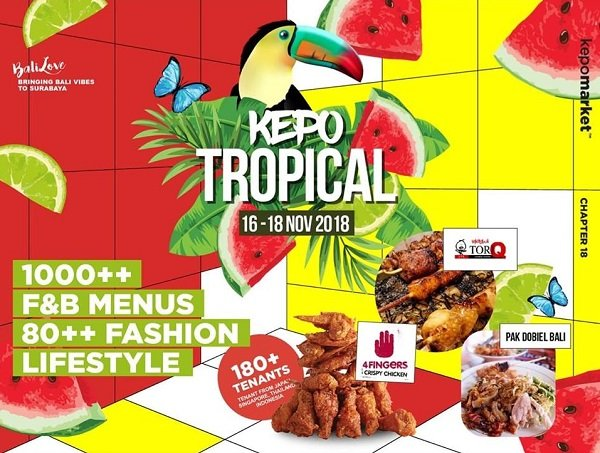 KEPO TROPICAL Weekend Market