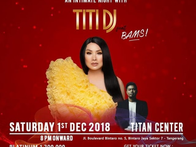 Intimate Night with Titi DJ feat Bams 2018