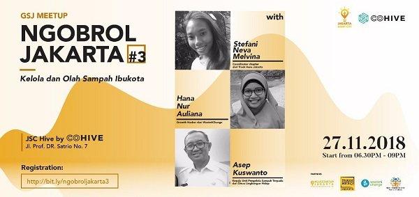 NGOBROL JAKARTA #03, Kelola dan Olah Sampah Ibukota
