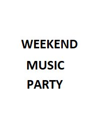 Weekend Music Party