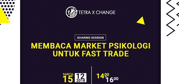 Sharing Session : Membaca Market Psikologi Untuk FAST TRADE