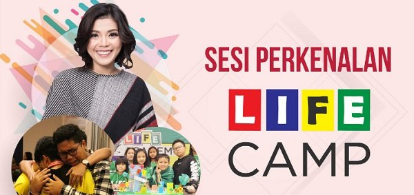 Sesi Perkenalan LIFE CAMP By Merry Riana Associate Trainer
