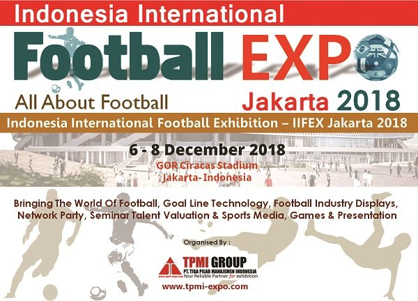 Indonesia International Football Expo (IIFEX) 2018