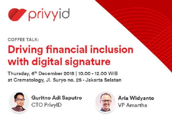 Coffee Talk: Driving Financial Inclusion with Digital Signature