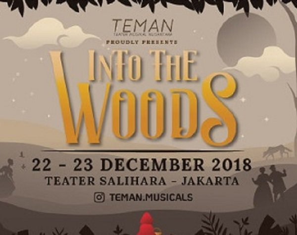 TEMAN presents: Into the Woods