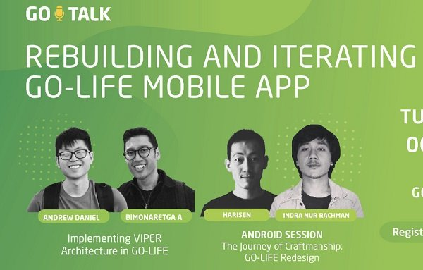 GO TALK: Rebuilding and Iterating GO LIFE App
