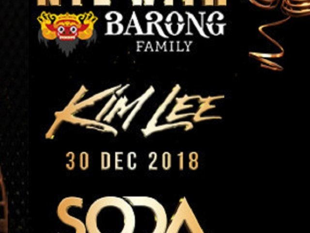 LXXY BALI NYE WITH THE BARONG FAMILY