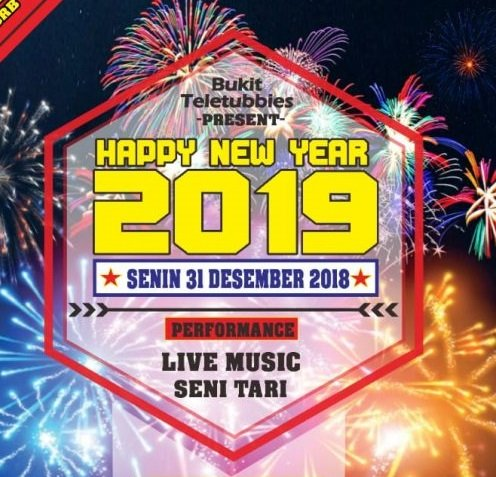 "Bukit Teletubbies ""Happy New Year 2019"""