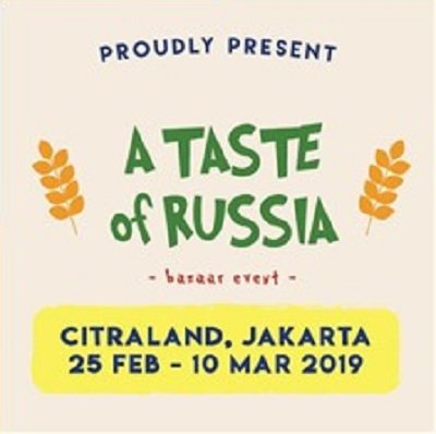 "Bazar Event ""A Taste Of Rusia"""