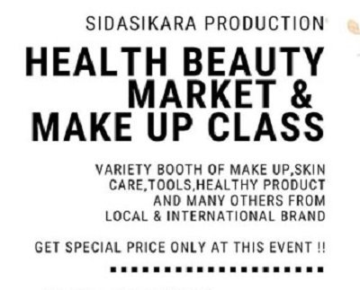 Healthy Beauty Market & Make Up Class