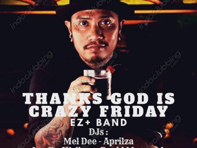 Thank God It's Crazy Friday