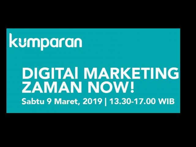 Digital Marketing Zaman Now!