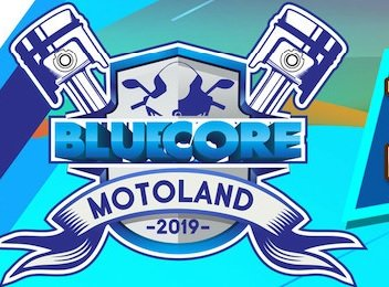 Bluecore Motoland 2019