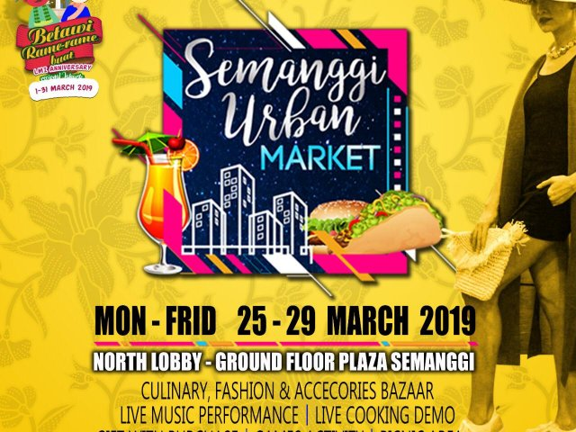 SEMANGGI URBAN MARKET 6th chapter