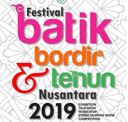 Festival Batik Bordir & Tenun Nusantara 2019