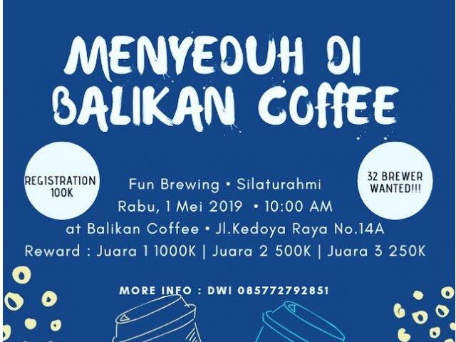Menyeduh di Balikan Coffee