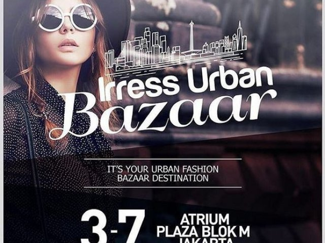 The Irress Urban Bazaar di Blok M Plaza