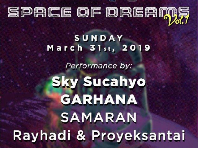 SPACE OF DREAMS